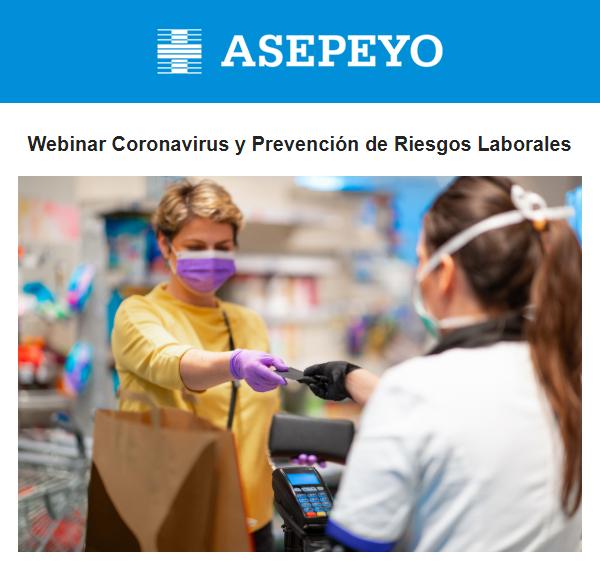 ASEPEYO Webinar Coronavirus y Prevención de Riesgos Laborales